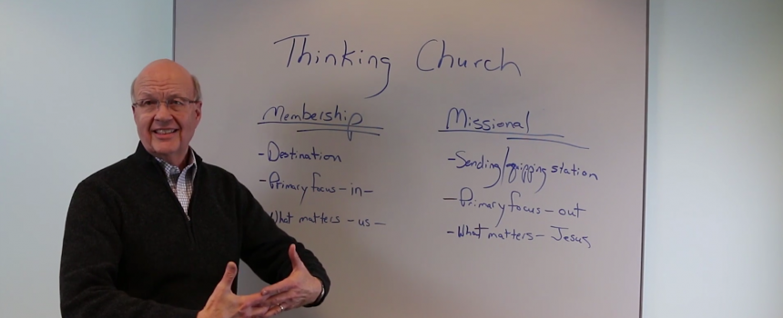 Membership to Missional: Thinking (Mental Framework) Matters