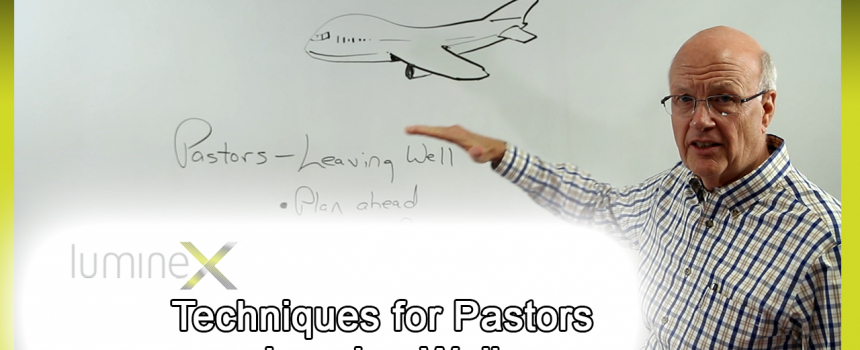 Techniques for Pastors Leaving Well – Whiteboard Wednesday season 4: episode 4